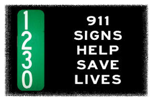 Give the gift of safety – a 911 sign!
